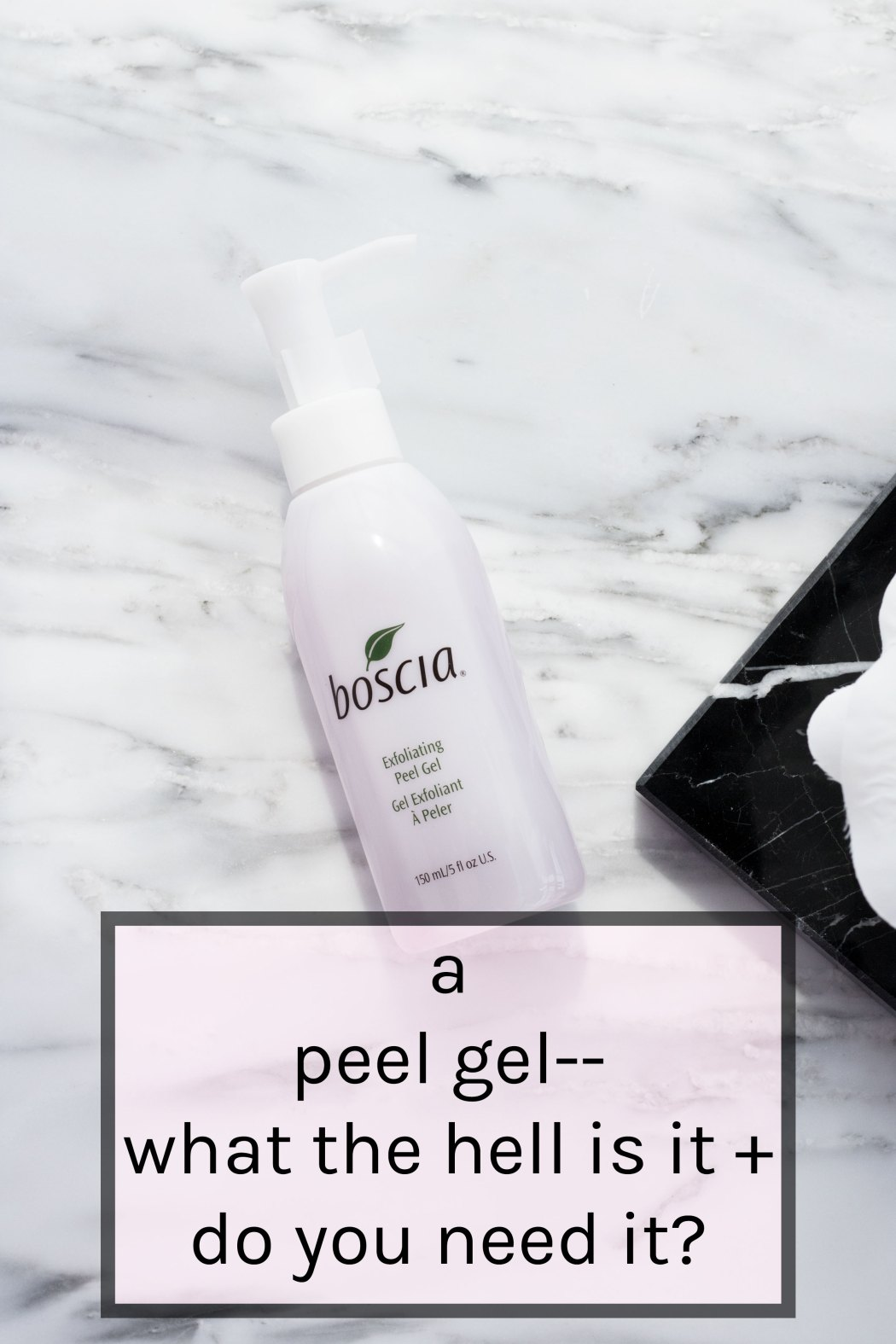 Boscia Peel Gel review