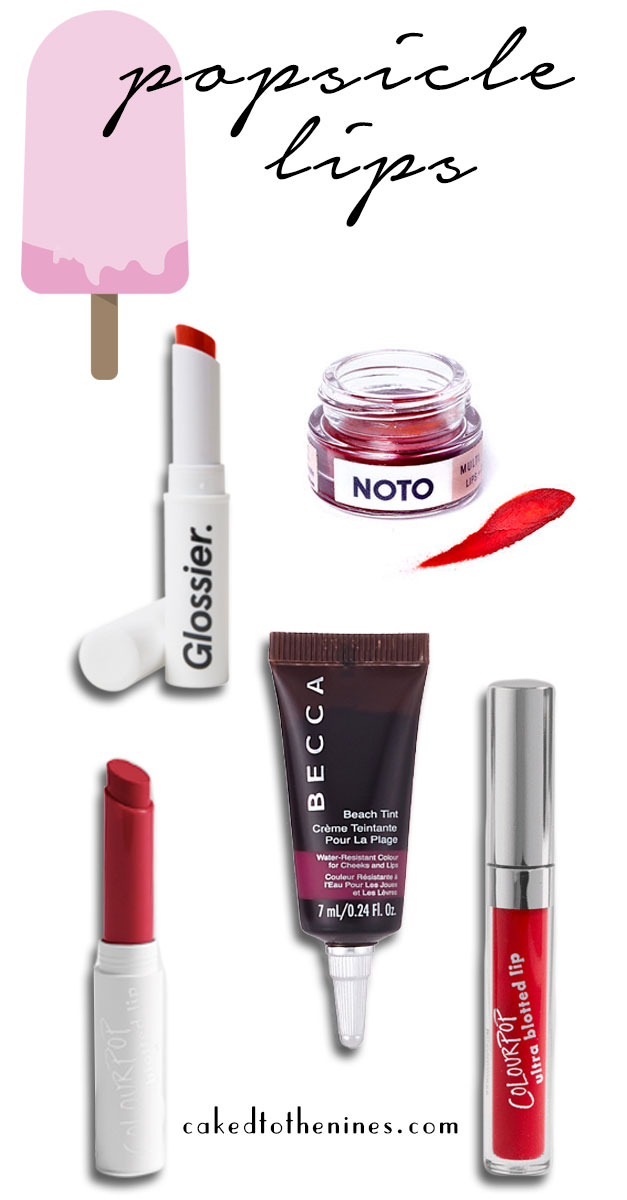 Lip colors that will give you a popsicle lip without having to eat a popsicle