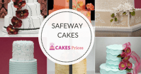 Safeway Cakes Prices, Designs, and Ordering Process ...