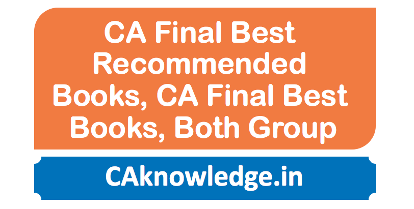 CA Final Best Recommended Books