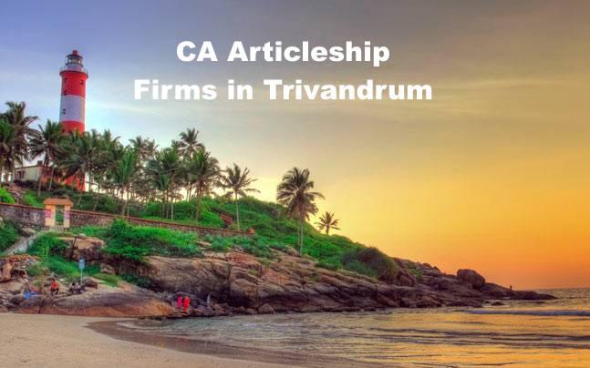 CA Articleship Firms Trivandrum