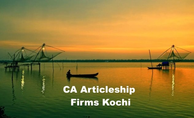 Top CA Articleship Firms Kochi, List of Best CA Articleship Firms in Kochi