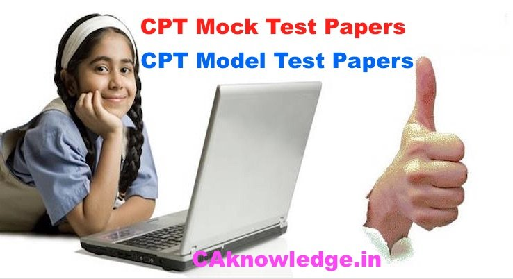 CPT Mock Test Papers