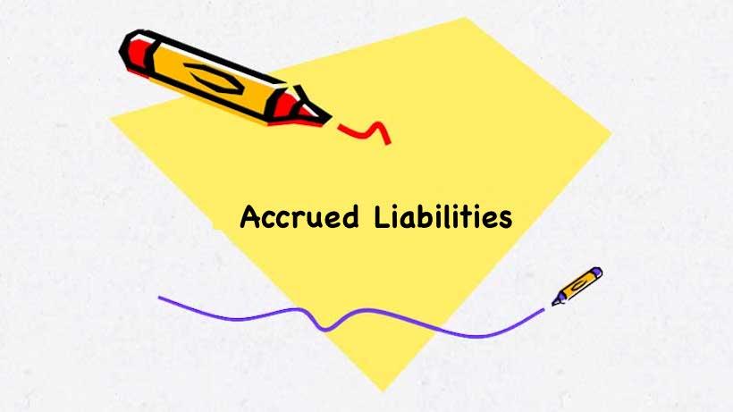Accrued Liabilities