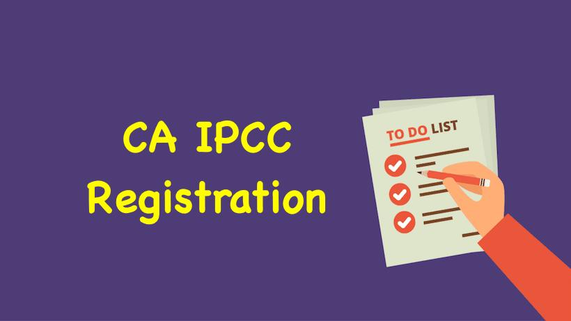 CA IPCC Registration, CA Intermediate Registration