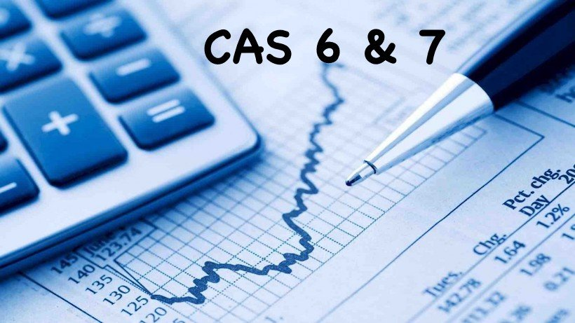 CAS 6 & 7