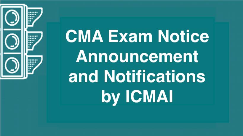 CMA Exam Notice
