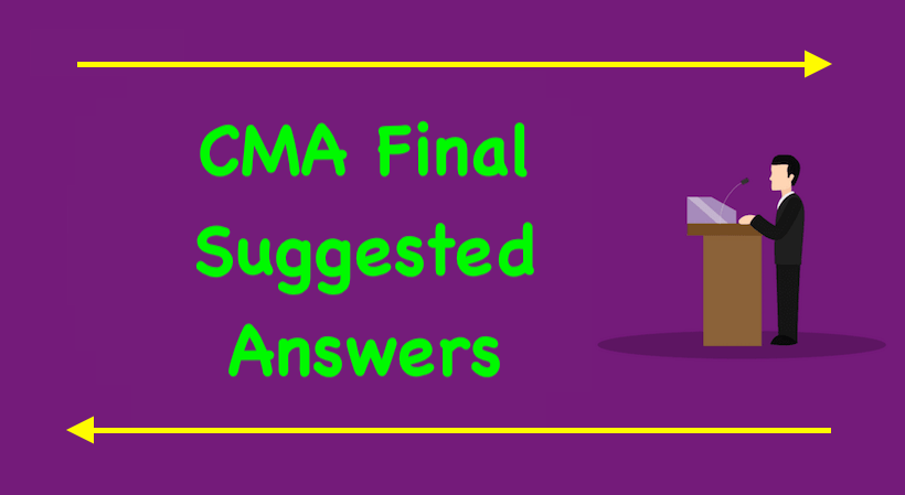 CMA Final Suggested Answers
