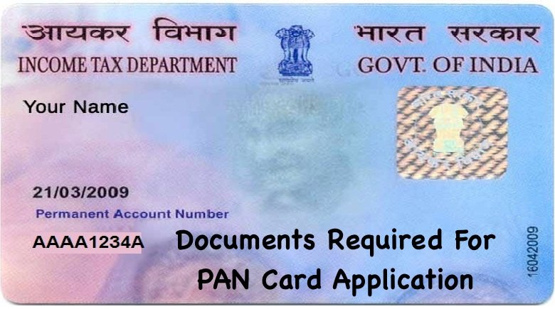Documents Required For PAN Card Application