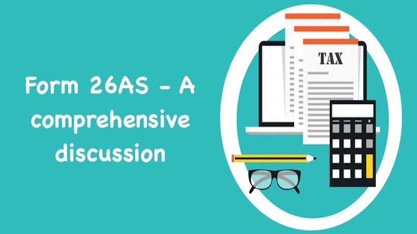 Form 26AS A comprehensive discussion