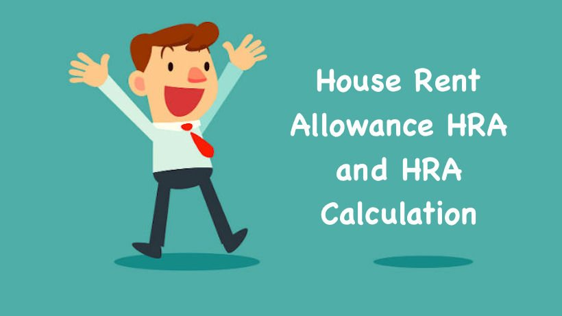 House Rent Allowance HRA and HRA Calculation