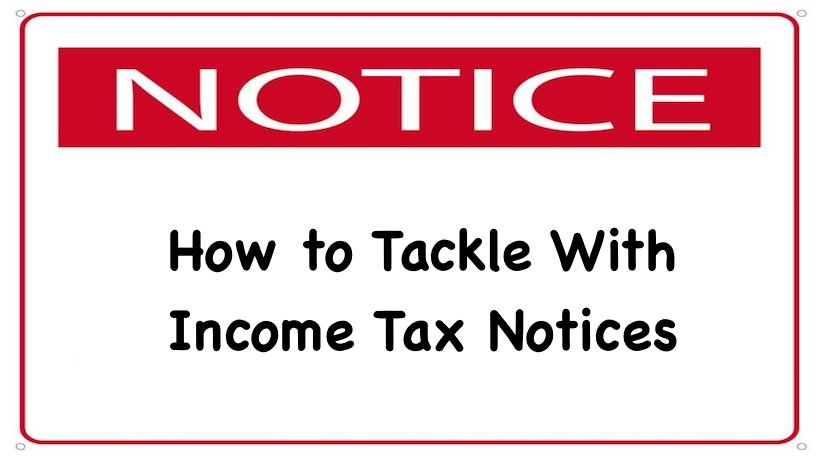 How to Tackle With Income Tax Notices