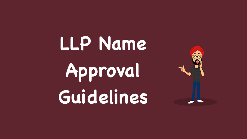 LLP Name Approval Guidelines