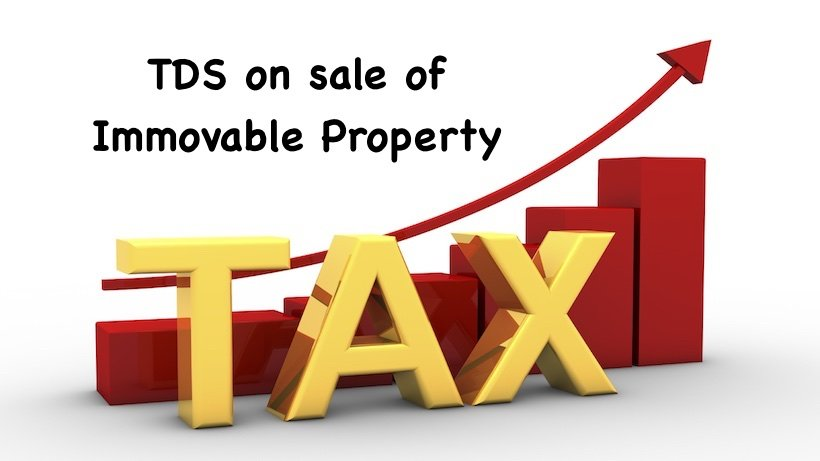 TDS on sale of Immovable Property
