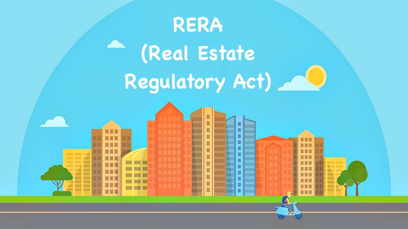 RERA (Real Estate Regulatory Act)