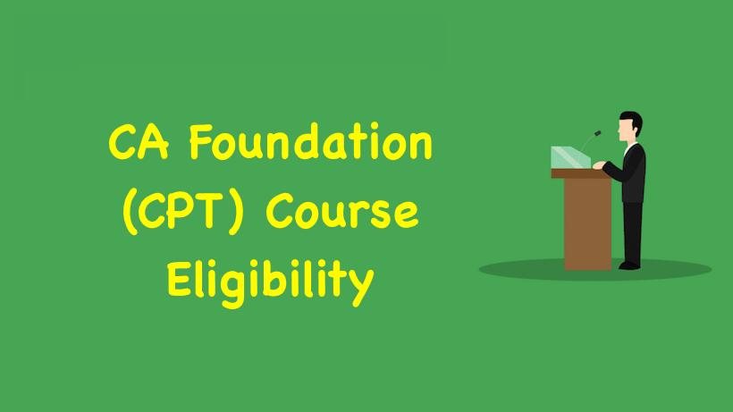 CA Foundation Course Eligibility