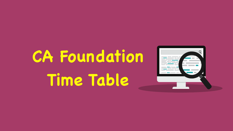 CA Foundation Time Table