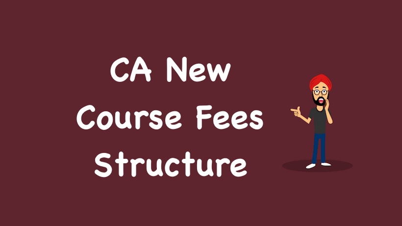 CA New Course Fees Structure