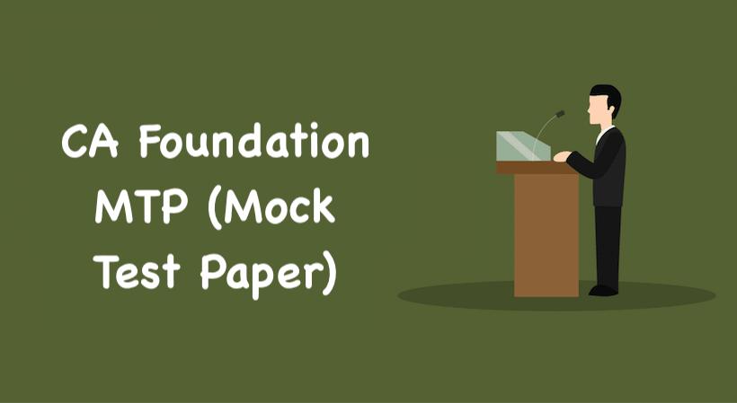 CA Foundation MTP