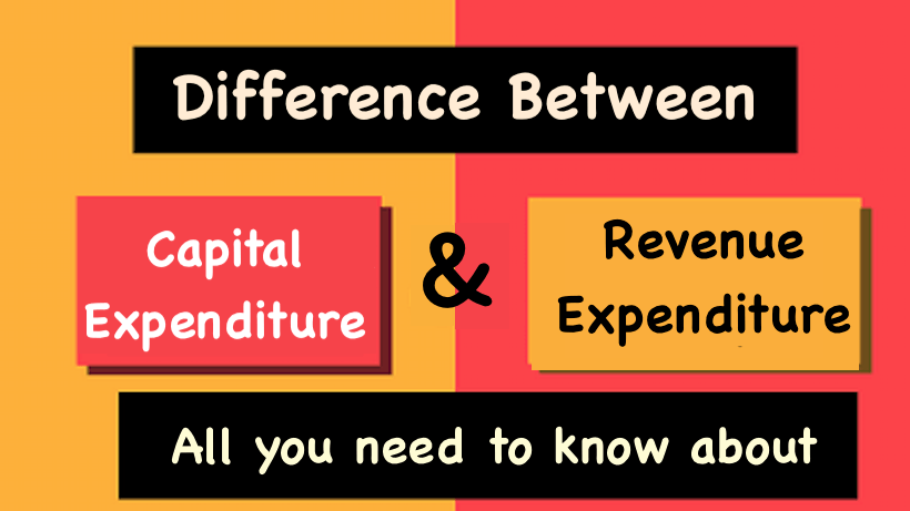 distinction between capital expenditure and revenue expenditure