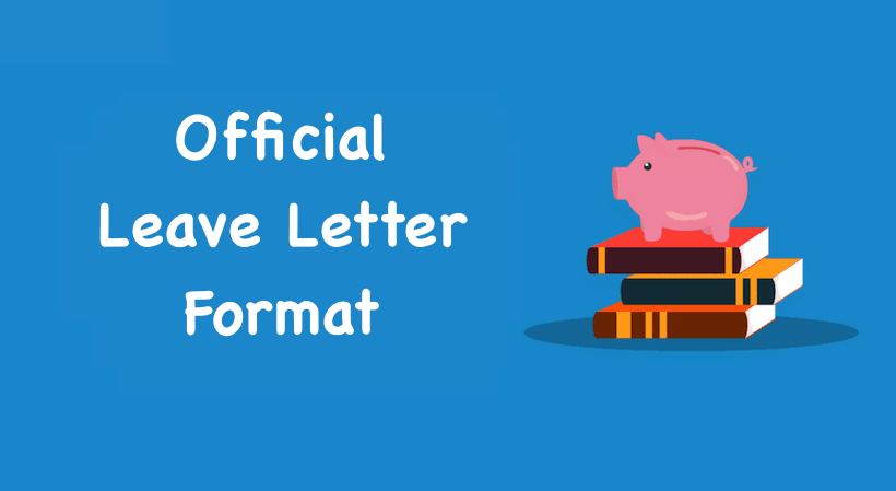 Official Leave Letter Format