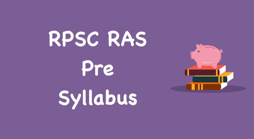 RAS Pre Syllabus