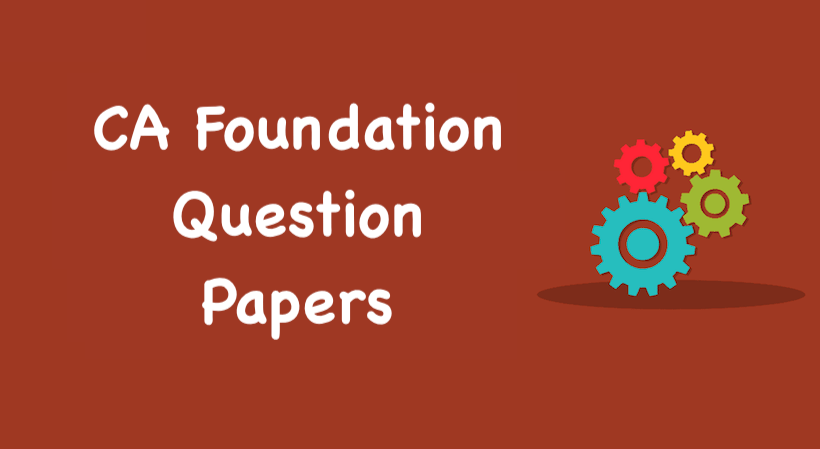 CA Foundation Question Papers May 2019 with solutions in PDF format