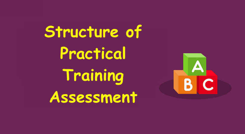 Structure of Practical Training Assessment