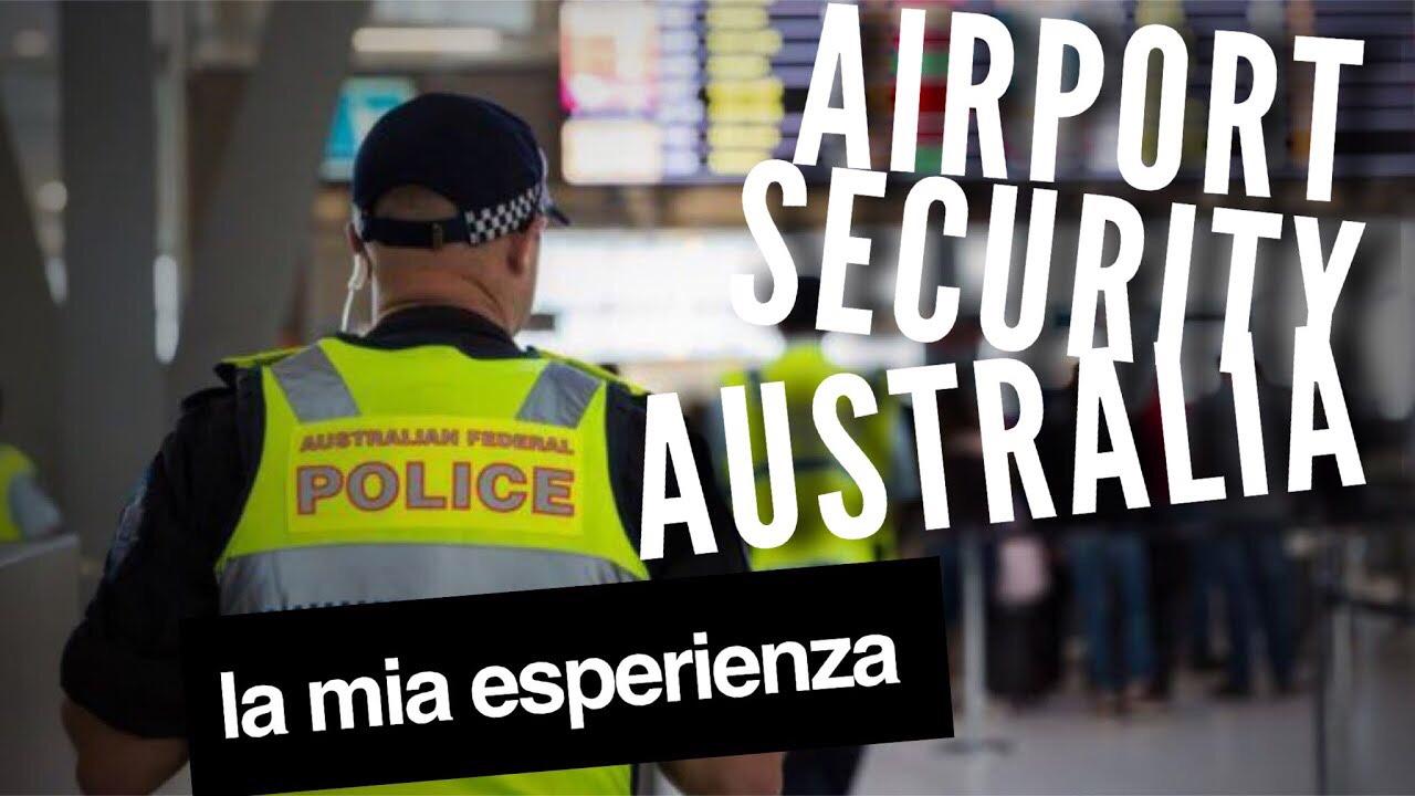 SECURITY AIRPORT LA MIA ESPERIENZA