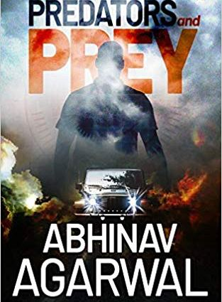 Predators and Prey by Abhinav Agarwal