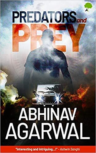 Predators and Prey by Abhinav Agarwal