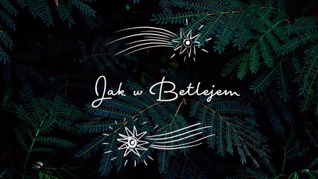 Jak w Betlejem teledysk