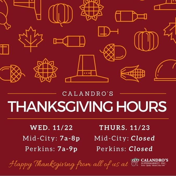 Almost forgot. Thanksgiving hours reminder: Both stores will be open normal hours tomorrow (Wed.), closed…