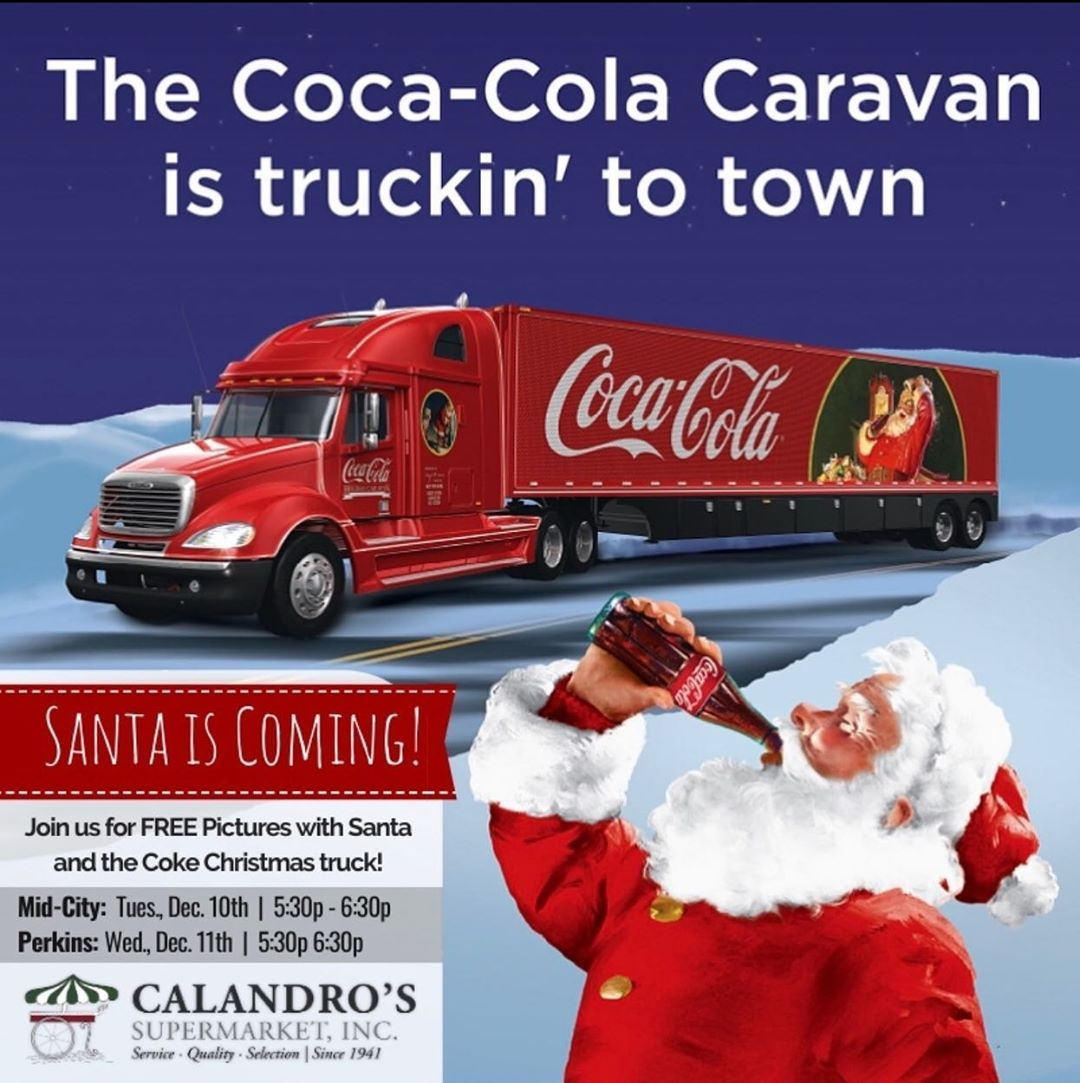 The Coca Cola Christmas Truck Tour Is Making A Stop At Calandro S Join Us At Calandro S Supermarket