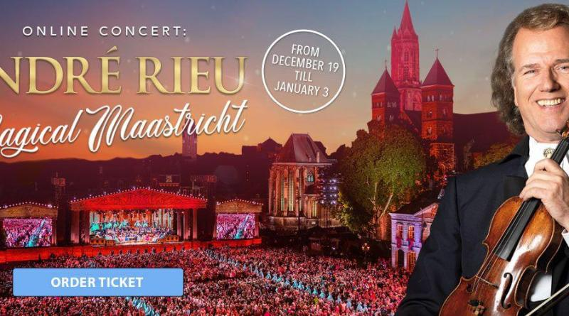 Magical Maastricht cu Andre Rieu in concert online
