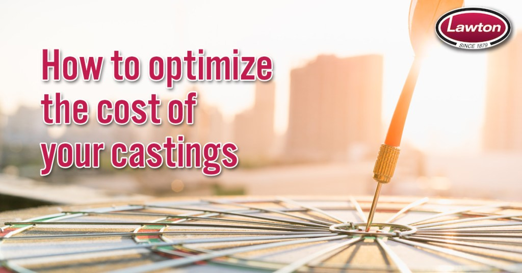 Optimize Casting Costs