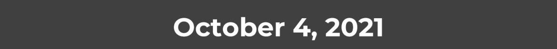 October 4, 2021