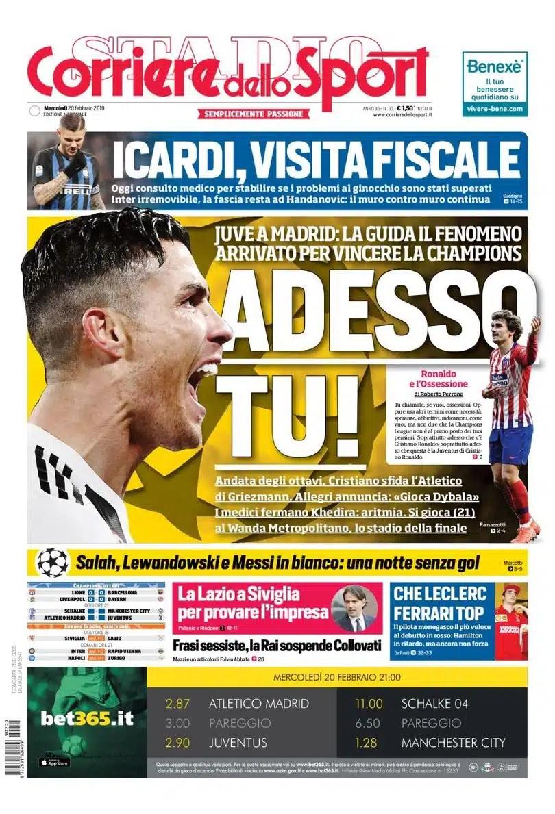 prima pagina corriere dello sport mercoledì 20 febbraio 2019