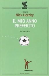 Il mio anno preferito - Nick Hornby