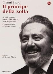 Il principe della zolla -Gianni Brera