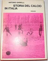 Storia del calcio in Italia - Antonio Ghirelli