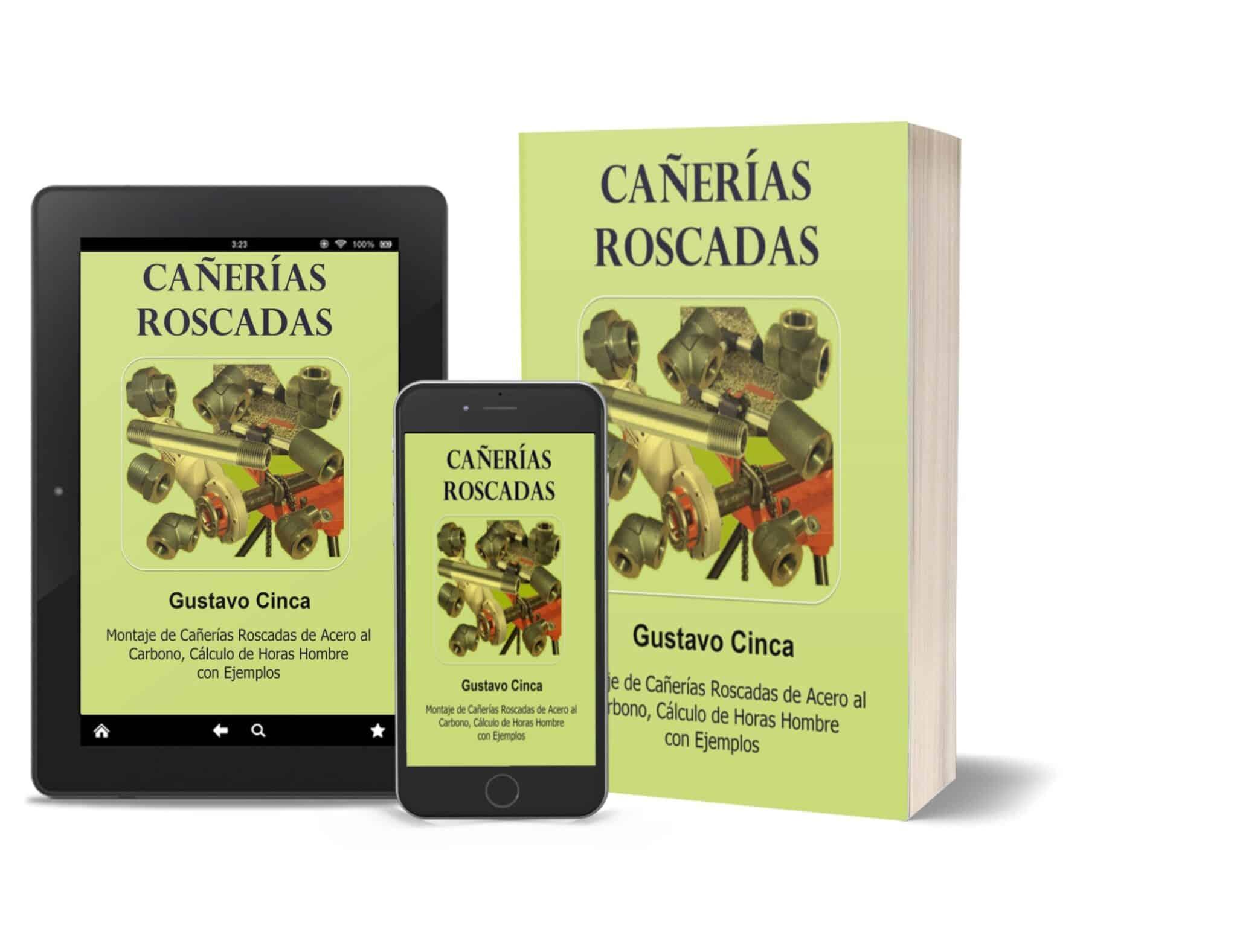 Cañerías Roscadas: Montaje de Cañerías Roscadas de Acero al Carbono, Cálculo de Horas Hombre con Ejemplos