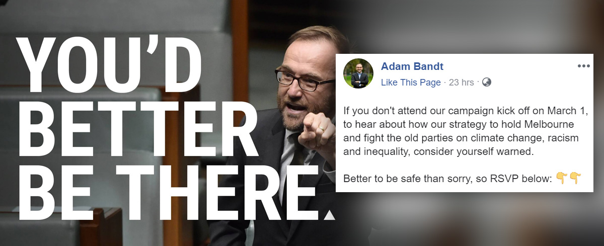 Greens MP invites followers to campaign kick-off, issues a bizarre threat to those who fail to attend: 'Consider yourself warned.'