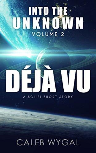 Sci fi short story Deja Vu
