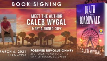 Book Signing at Forever Revolutionary – Myrtle Beach