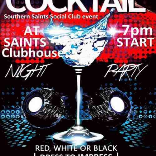 Saints Cocktails - Red, Black & White Night Party 3rd June 2017