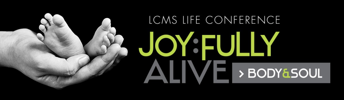 come learn to live christs love amidst a culture of death the 2019 lcms