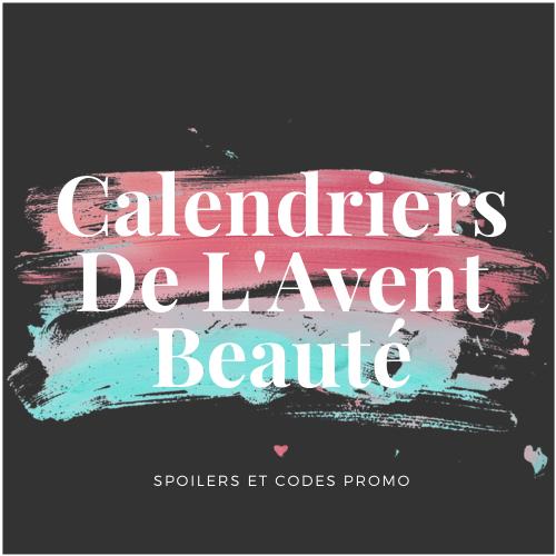 Calendrier de l'Avent beauté maquillage parfum adulte 2020 : avis, contenu, code promo ! (et spoiler)
