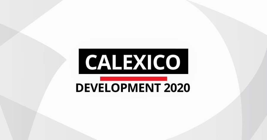 Calexico Development Projects 2020