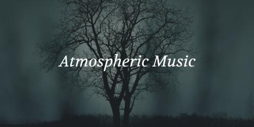 Atmospheric Music